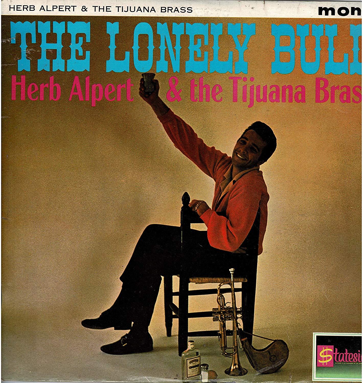 4a649f9ca69 Herb Alpert And The Tijuana Brass – The Lonely Bull (LP)